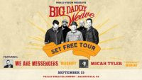 The Set Free Tour with Big Daddy Weave!