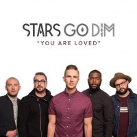 "Stars Go Dim- ""You Are Loved"" Tour"