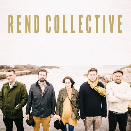 Rend Collective is coming to Bakersfield